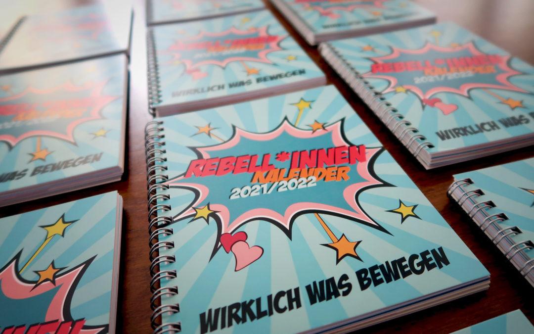 """""""Rebell*innen-Kalender – Wirklich was bewegen"""" ab sofort für Mädchen in ganz Österreich kostenlos erhältlich"""